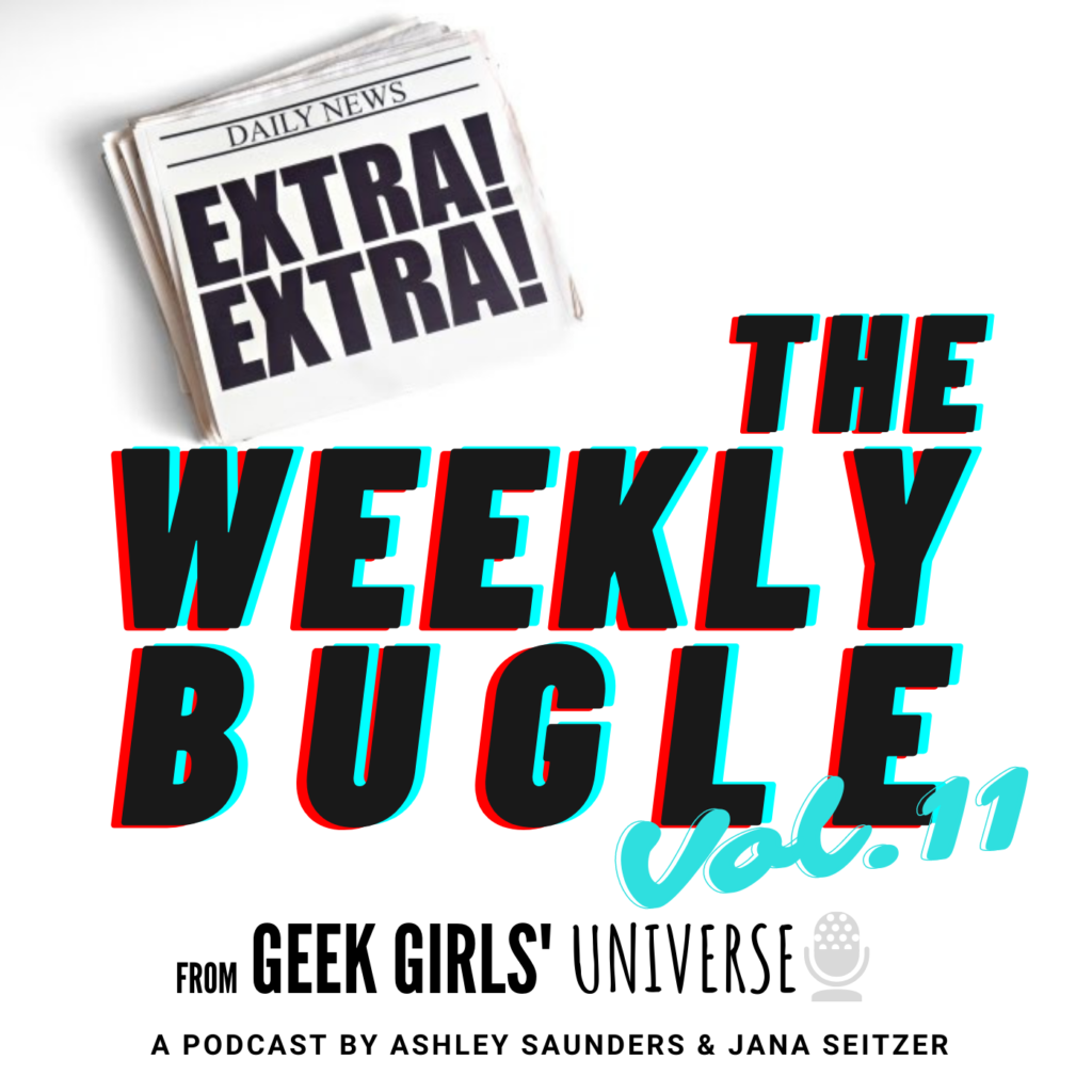 The Weekly Bugle Vol 11