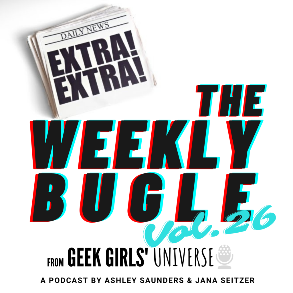 The Weekly Bugle Vol 26